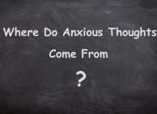 Where Do Anxious Thoughts Come From